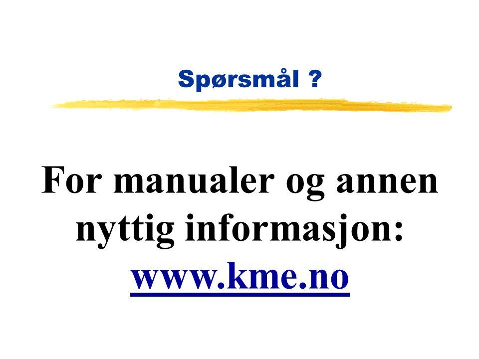 For manualer og annen nyttig informasjon: www.kme.no