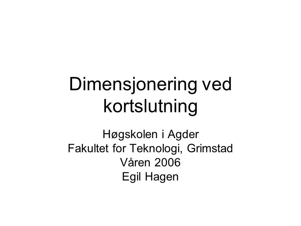 Dimensjonering ved kortslutning