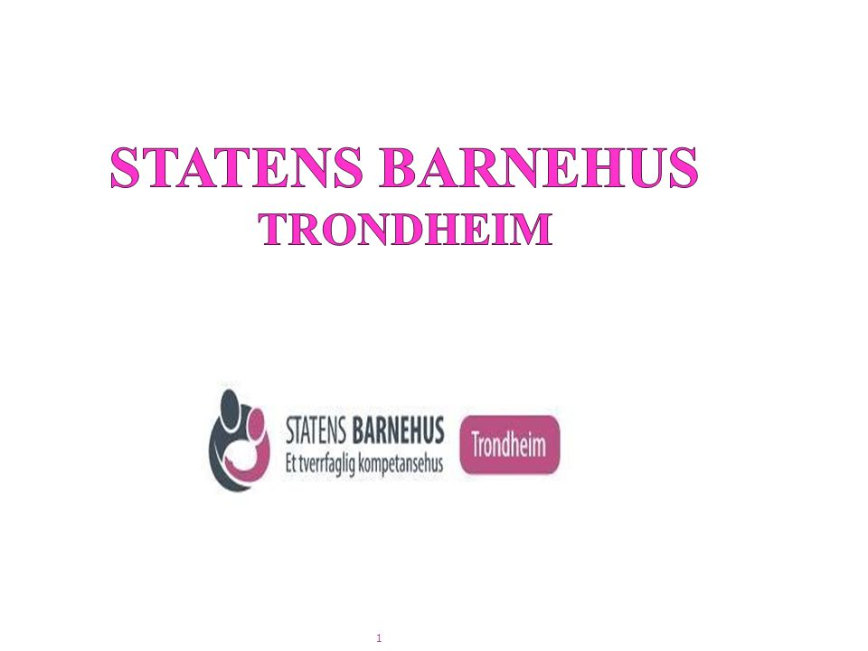 STATENS BARNEHUS TRONDHEIM