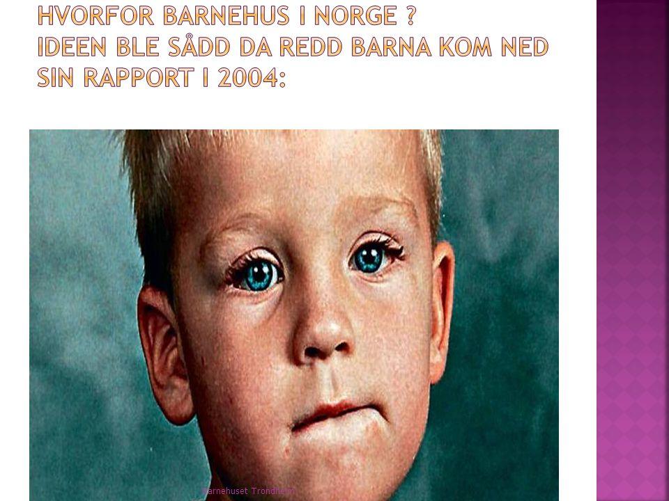 Hvorfor Barnehus i Norge