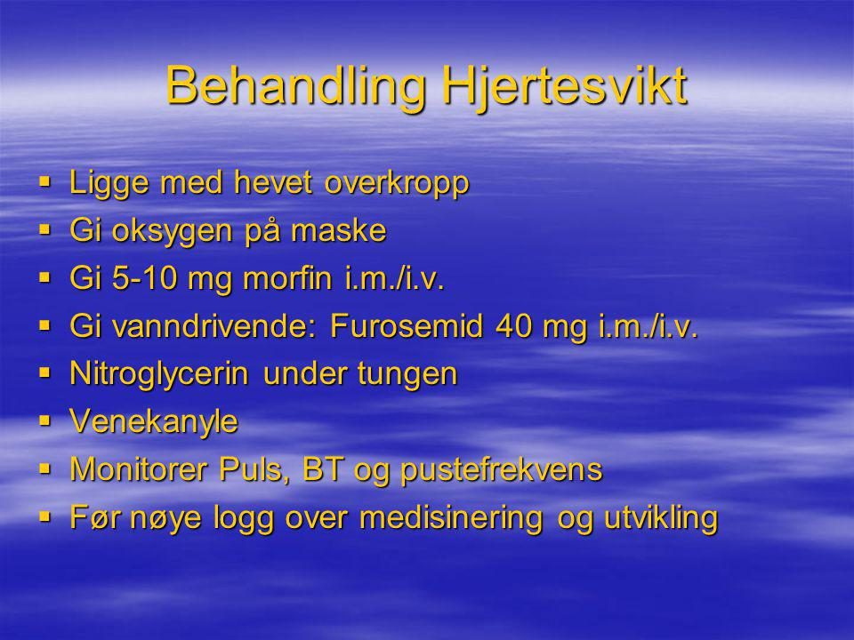 Behandling Hjertesvikt