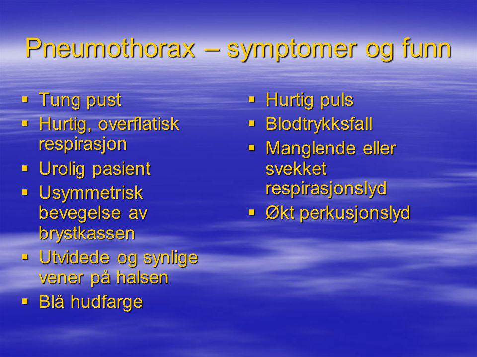 Pneumothorax – symptomer og funn