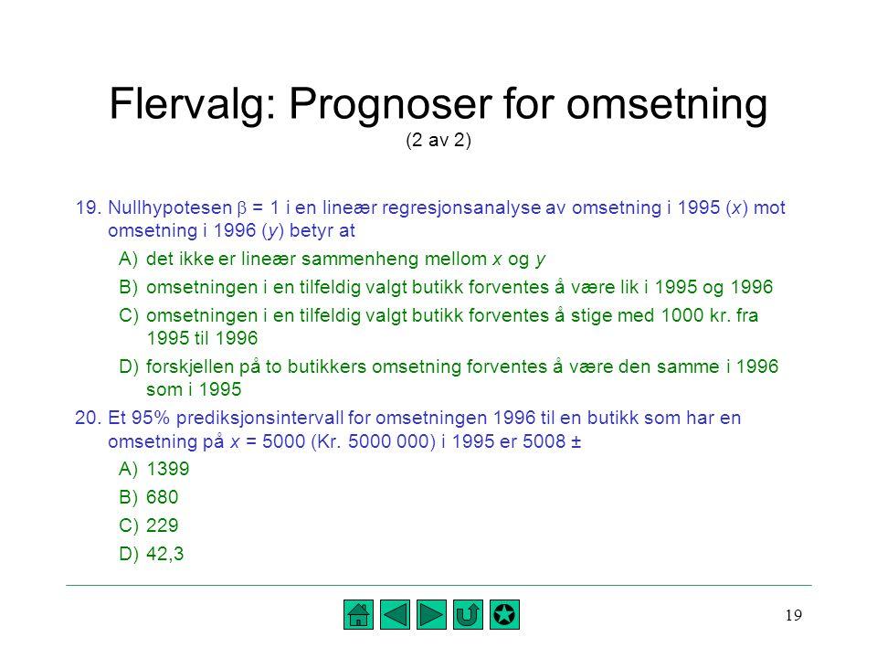Flervalg: Prognoser for omsetning (2 av 2)