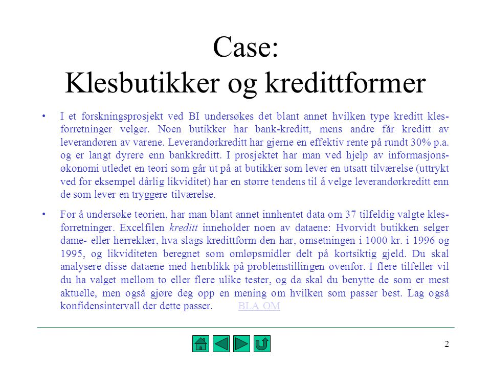 Case: Klesbutikker og kredittformer