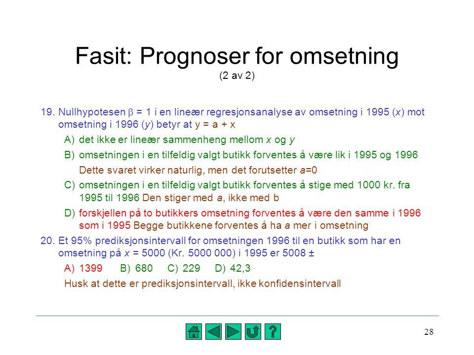 Fasit: Prognoser for omsetning (2 av 2)