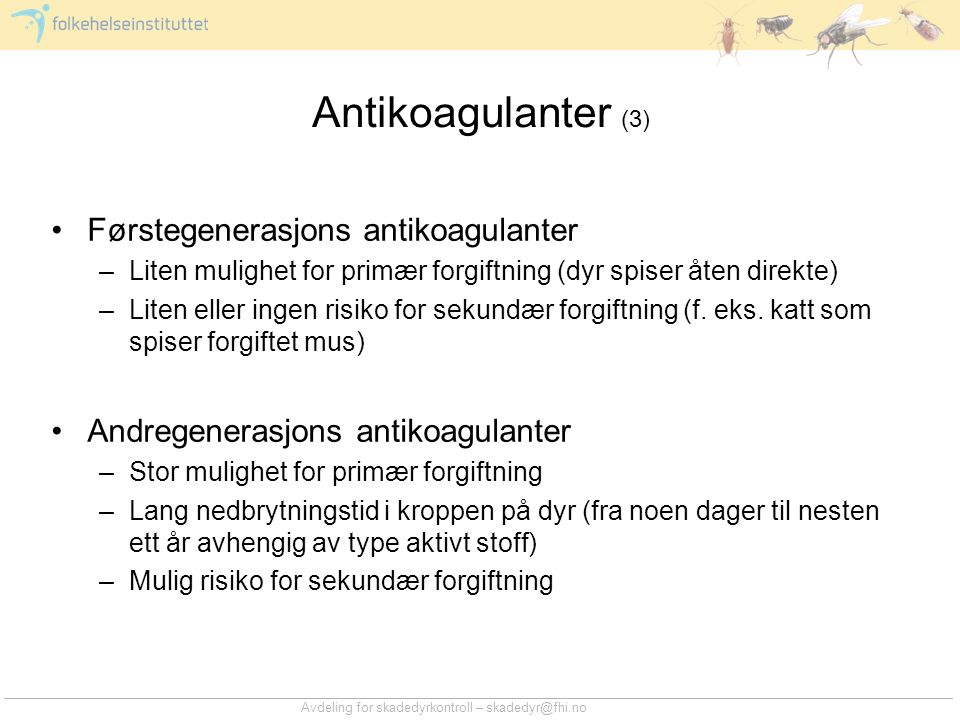 Antikoagulanter (3) Førstegenerasjons antikoagulanter