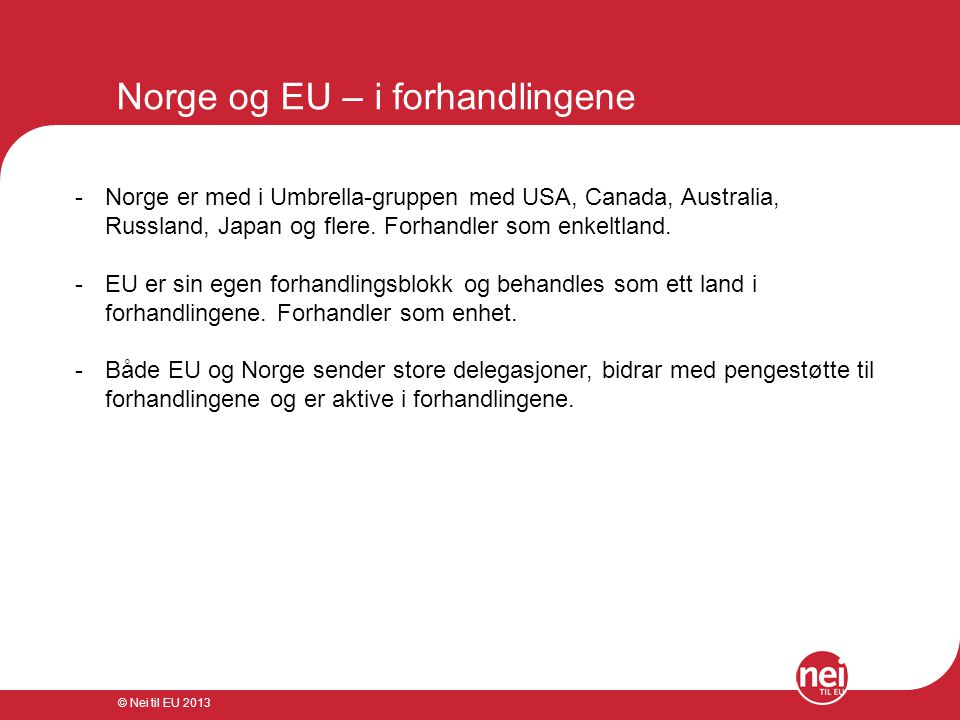 Norge og EU – i forhandlingene