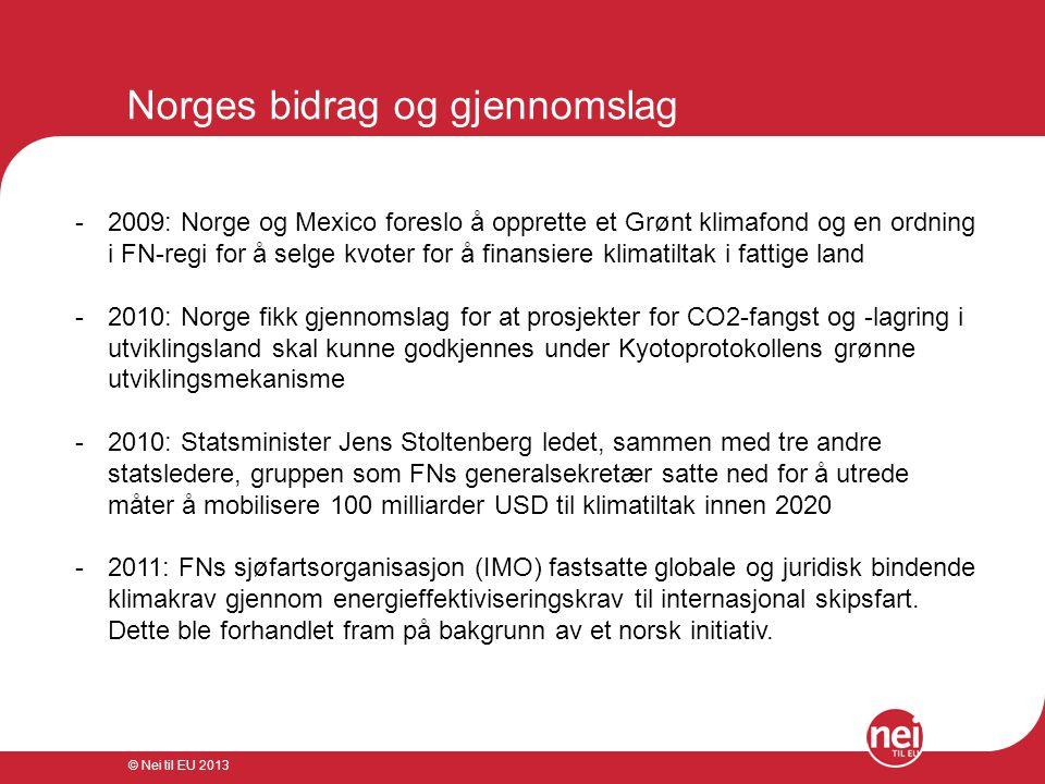 Norges bidrag og gjennomslag