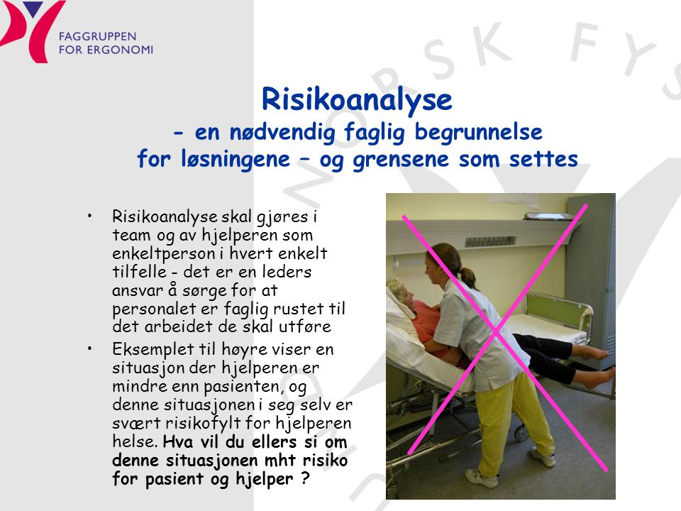 Risikoanalyse - en nødvendig faglig begrunnelse for løsningene – og grensene som settes