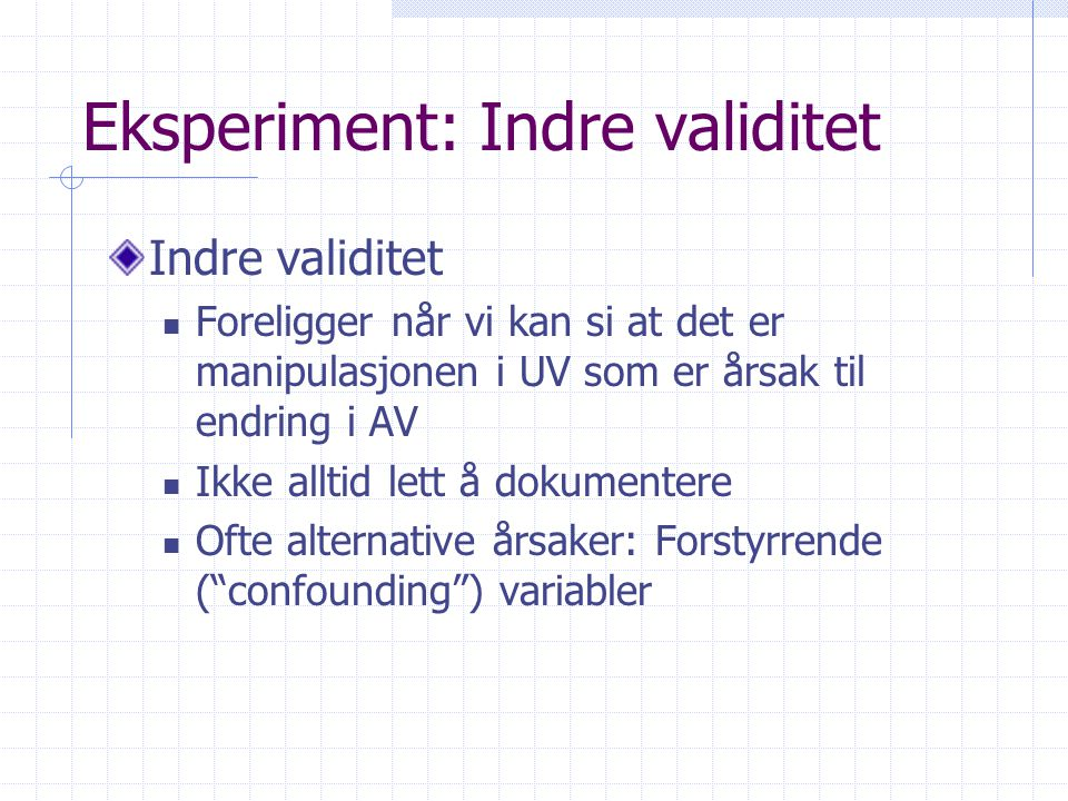 Eksperiment: Indre validitet