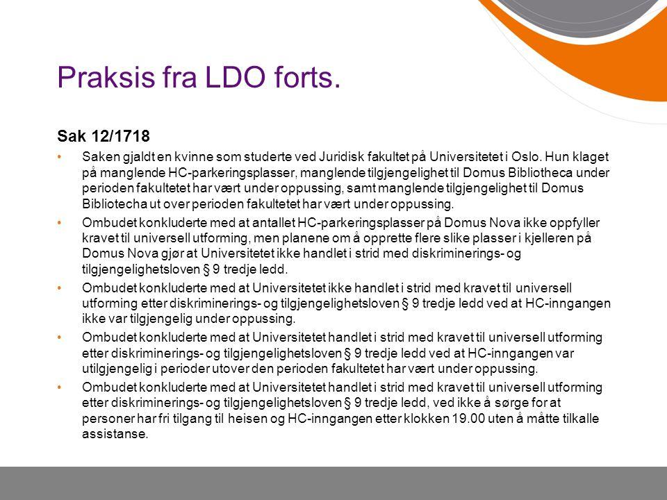 Praksis fra LDO forts. Sak 12/1718