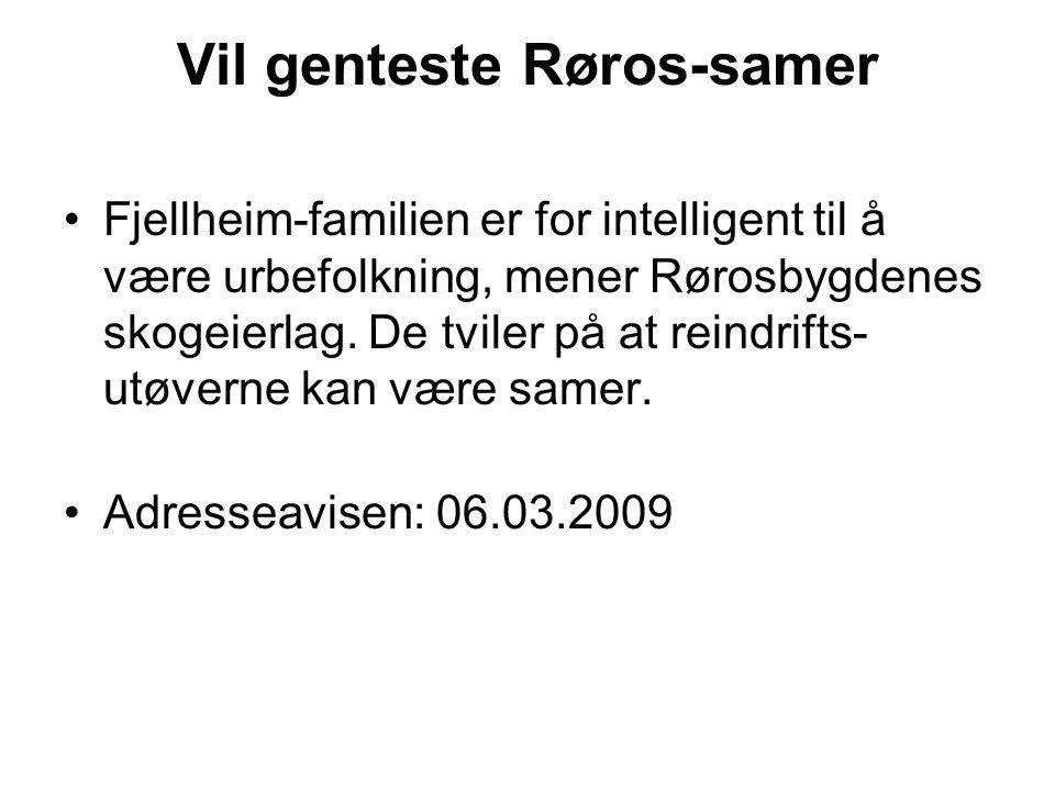 Vil genteste Røros-samer