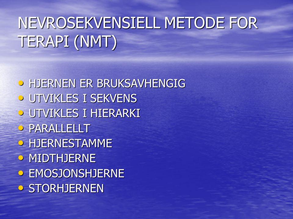 NEVROSEKVENSIELL METODE FOR TERAPI (NMT)