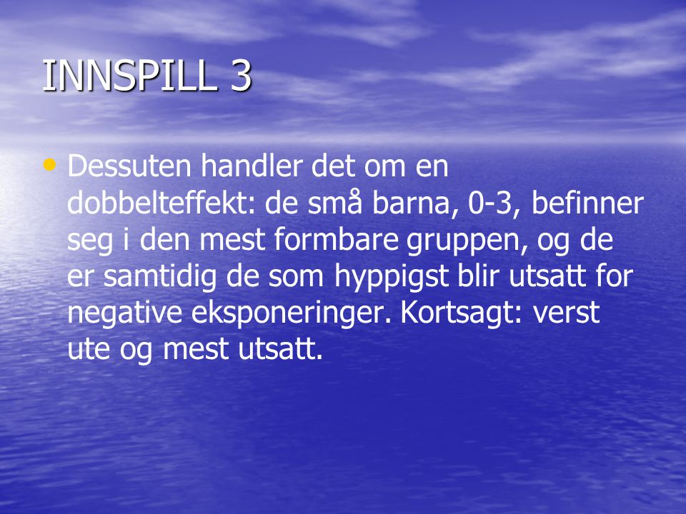 INNSPILL 3