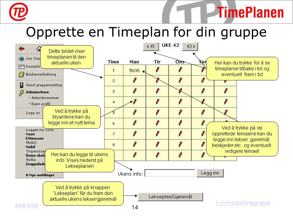 Opprette en Timeplan for din gruppe