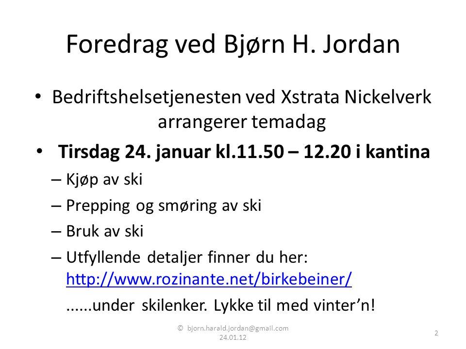 Foredrag ved Bjørn H. Jordan