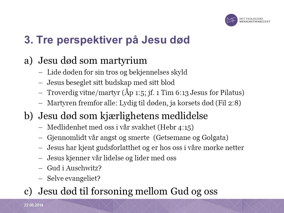 3. Tre perspektiver på Jesu død