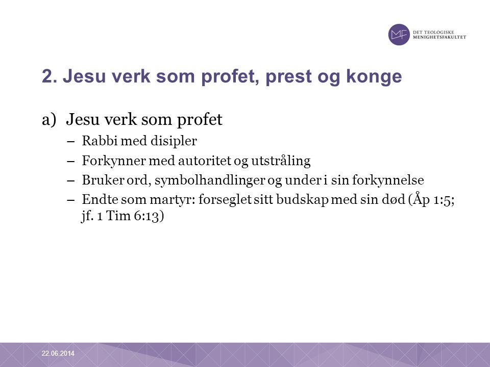 2. Jesu verk som profet, prest og konge