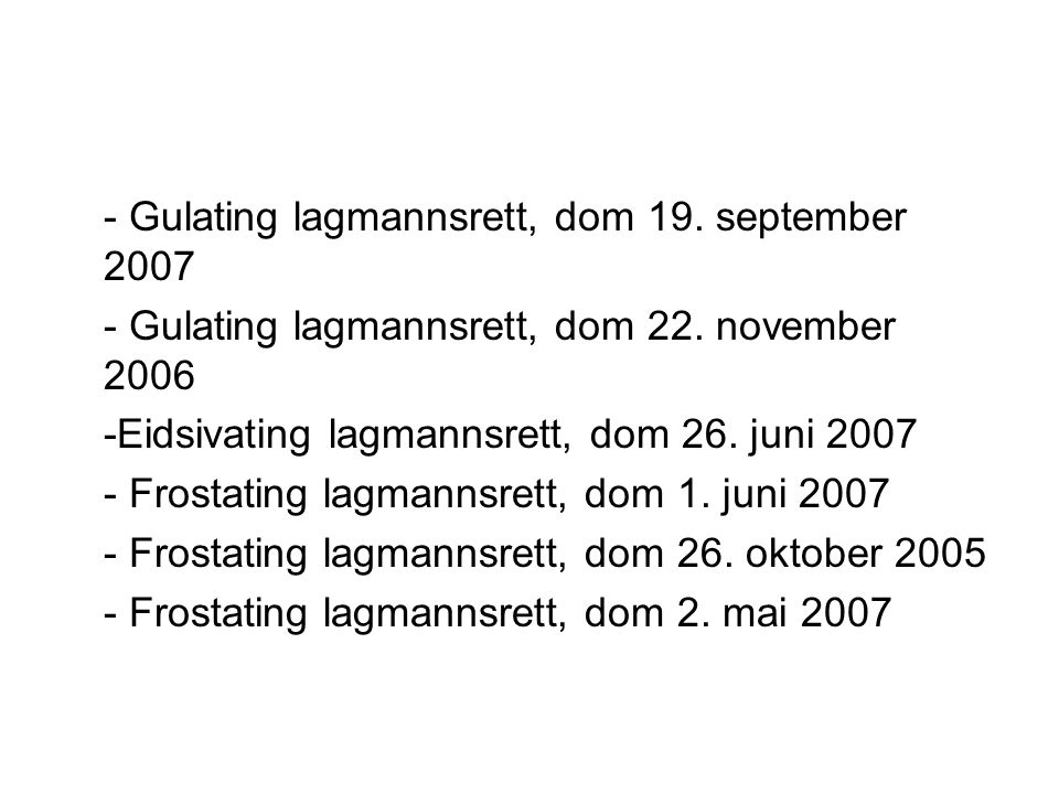 - Gulating lagmannsrett, dom 19. september 2007