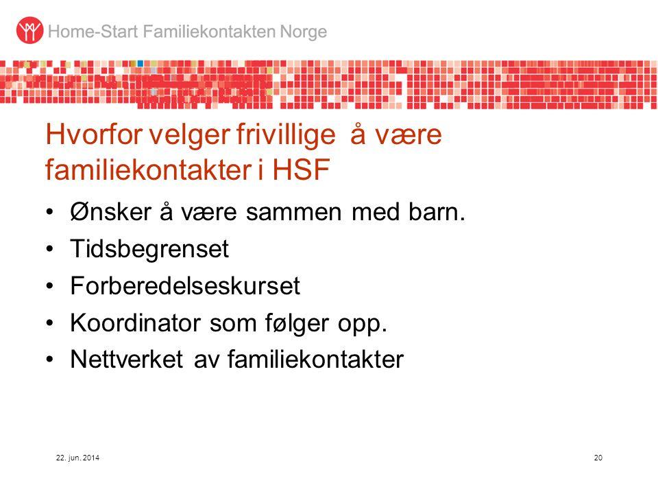 Hvorfor velger frivillige å være familiekontakter i HSF