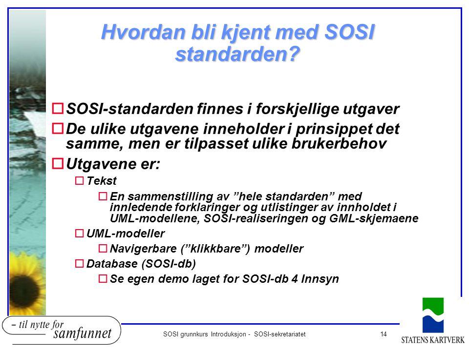 Hvordan bli kjent med SOSI standarden