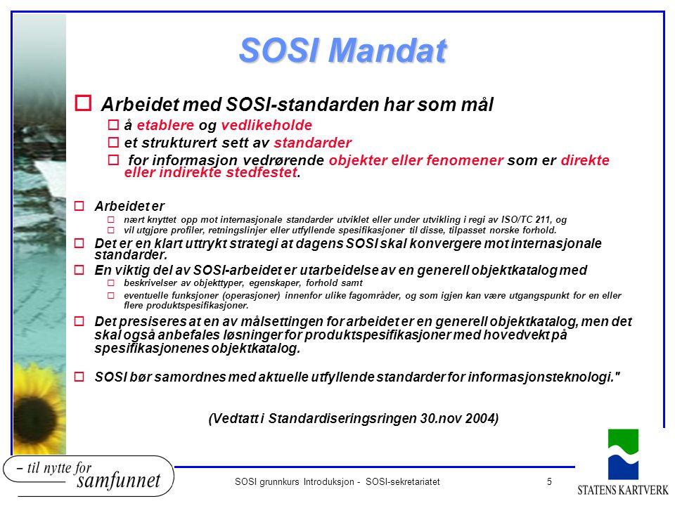 SOSI grunnkurs Introduksjon - SOSI-sekretariatet