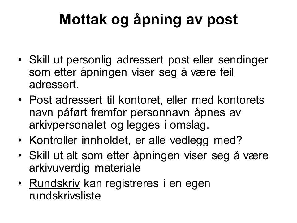 Mottak og åpning av post