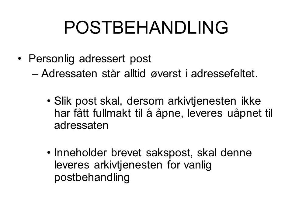 POSTBEHANDLING Personlig adressert post
