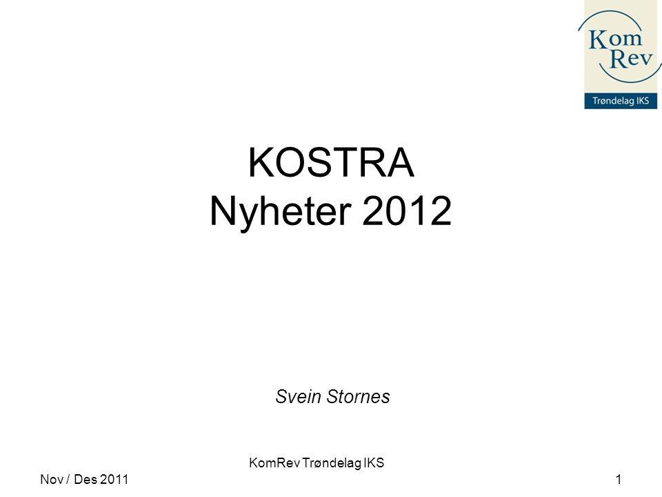 KOSTRA Nyheter 2012 Svein Stornes Nov / Des 2011