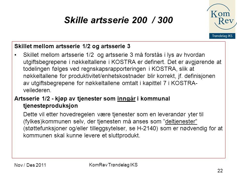 Skille artsserie 200 / 300 Skillet mellom artsserie 1/2 og artsserie 3