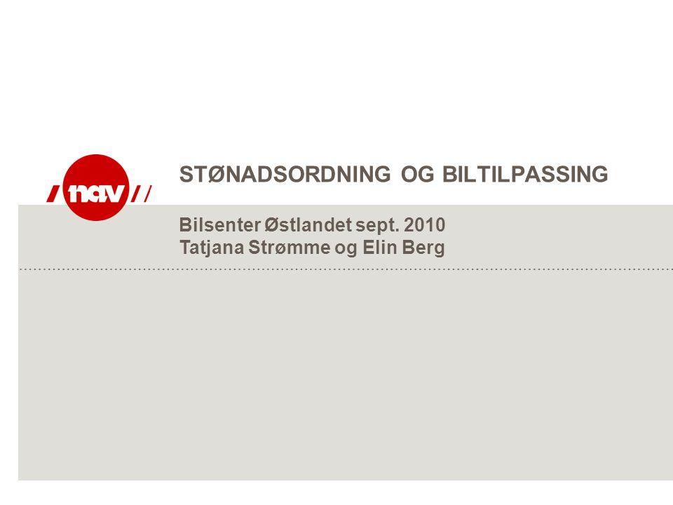 STØNADSORDNING OG BILTILPASSING