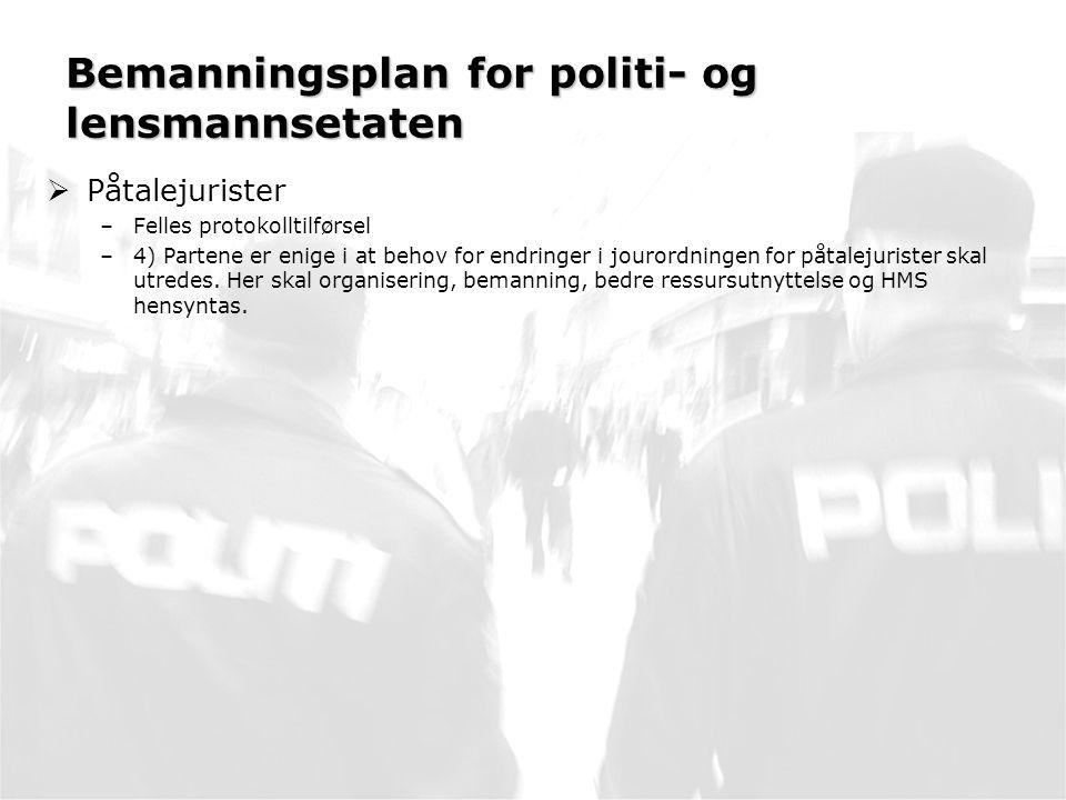 Bemanningsplan for politi- og lensmannsetaten