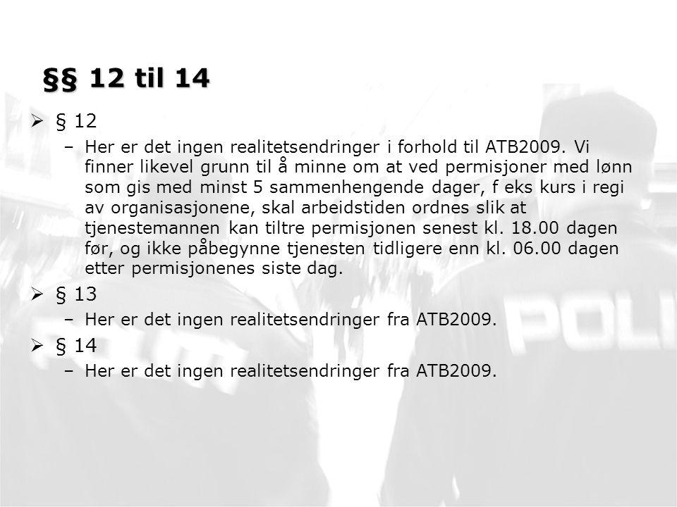 §§ 12 til 14 § 12.