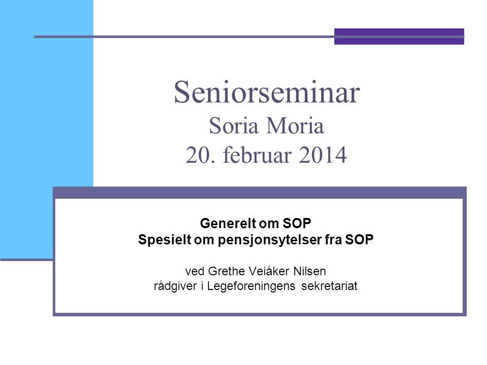 Seniorseminar Soria Moria 20. februar 2014