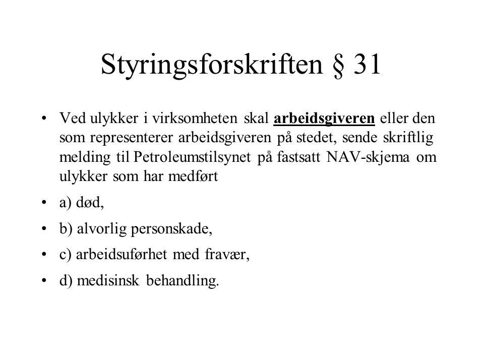 Styringsforskriften § 31