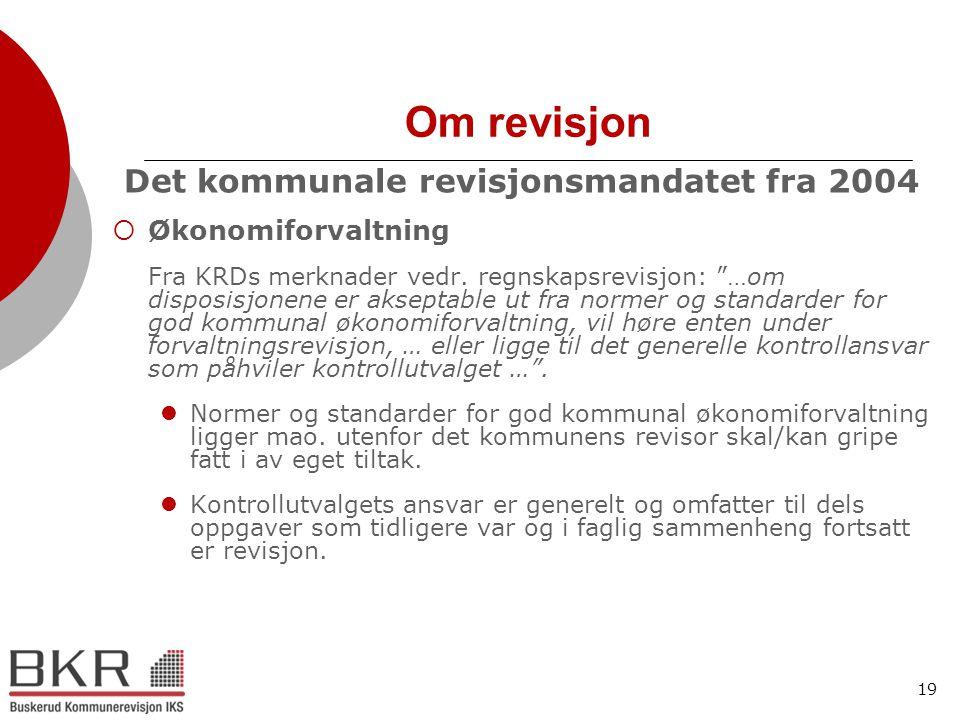 Det kommunale revisjonsmandatet fra 2004