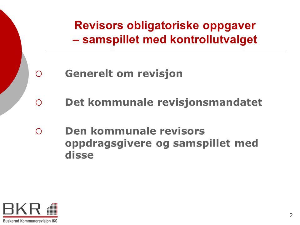 Revisors obligatoriske oppgaver – samspillet med kontrollutvalget