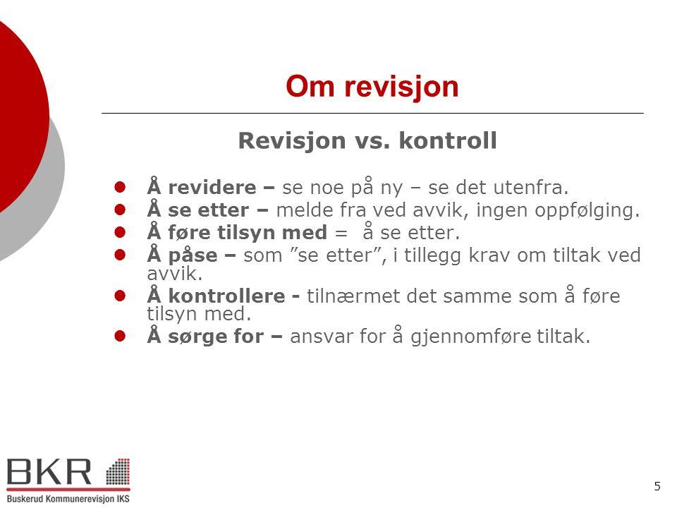 Om revisjon Revisjon vs. kontroll