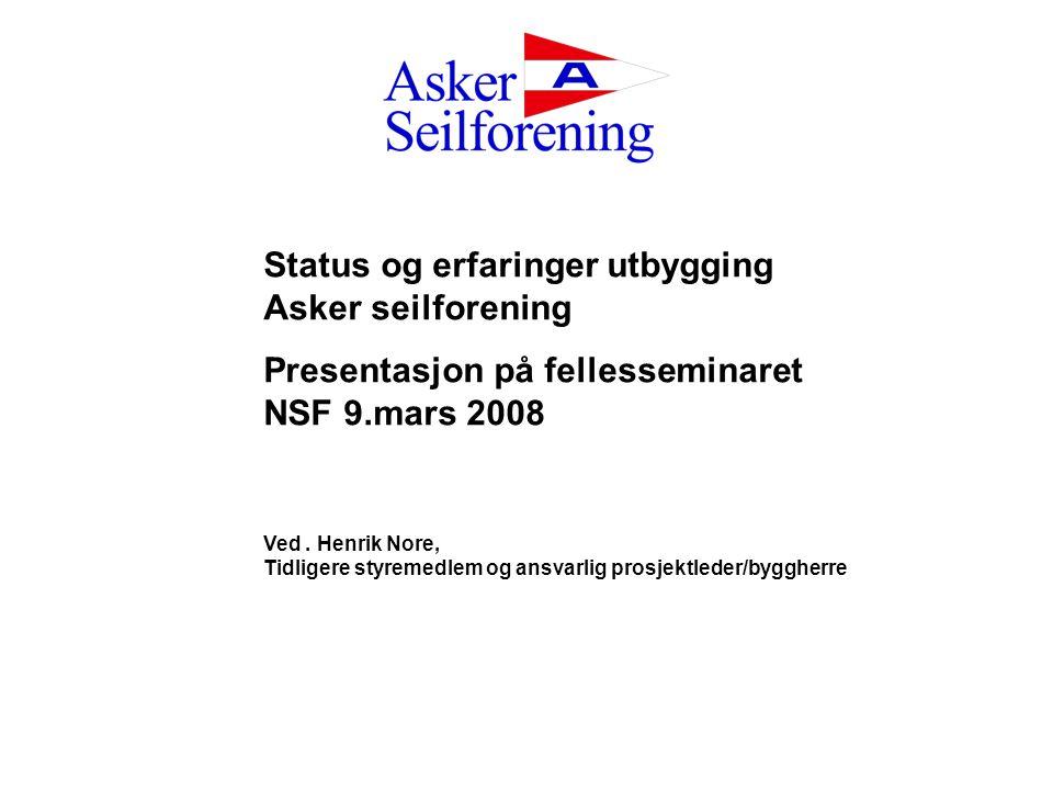 Status og erfaringer utbygging Asker seilforening