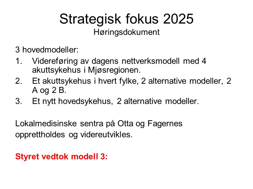 Strategisk fokus 2025 Høringsdokument