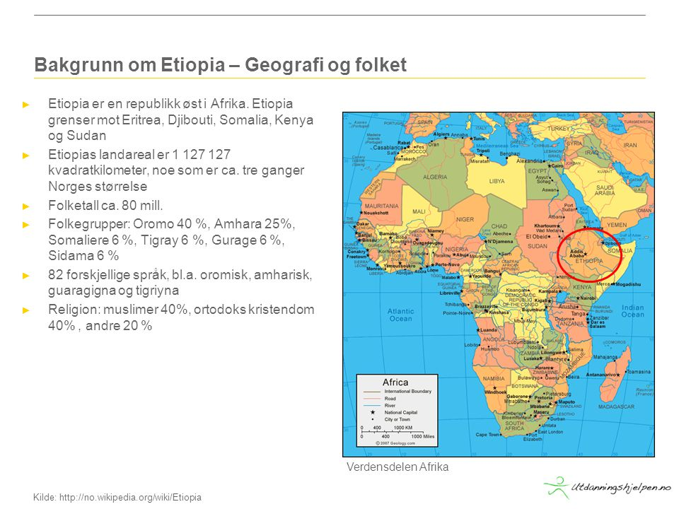 Bakgrunn om Etiopia – Geografi og folket