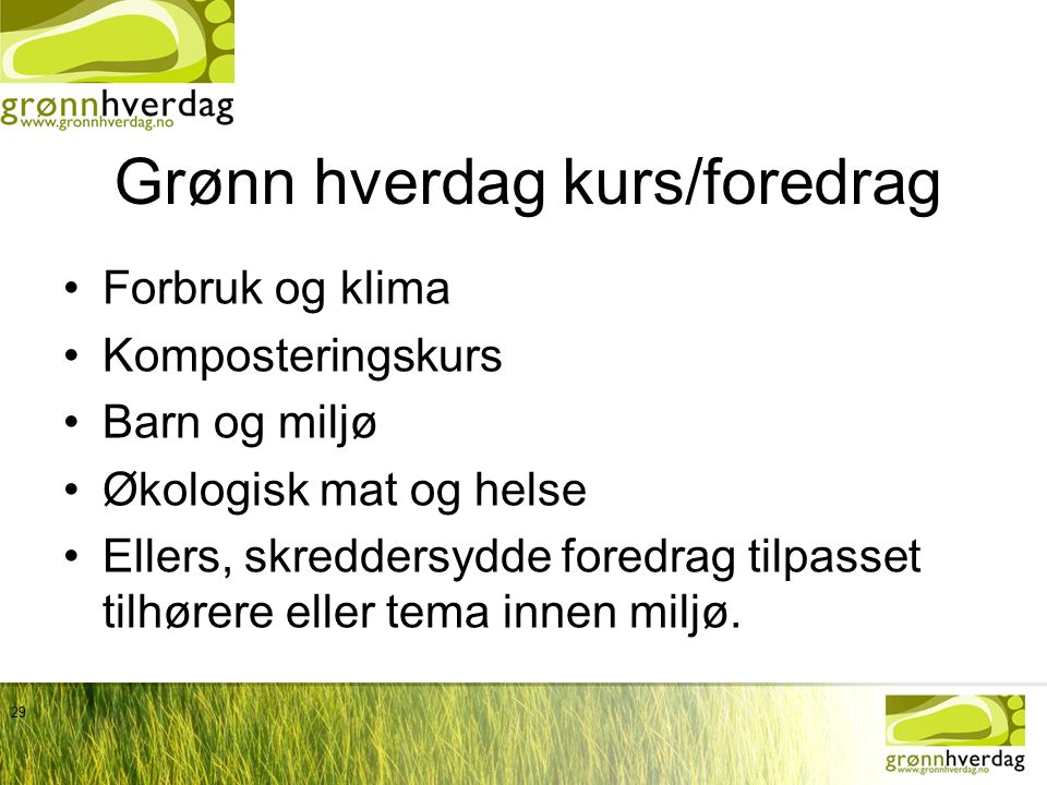Grønn hverdag kurs/foredrag