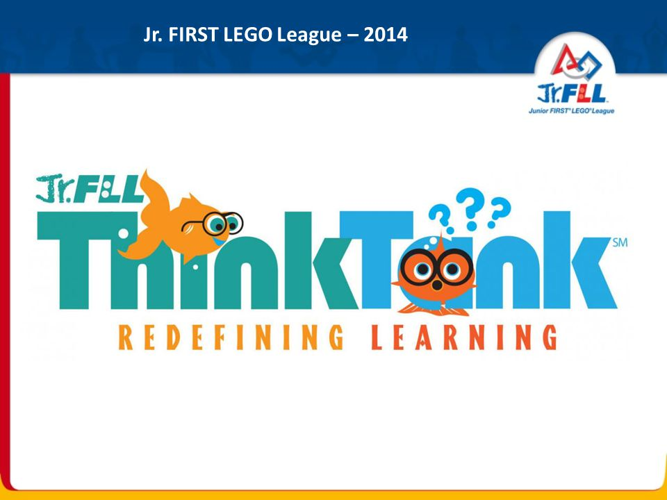 Jr. FIRST LEGO League – 2014