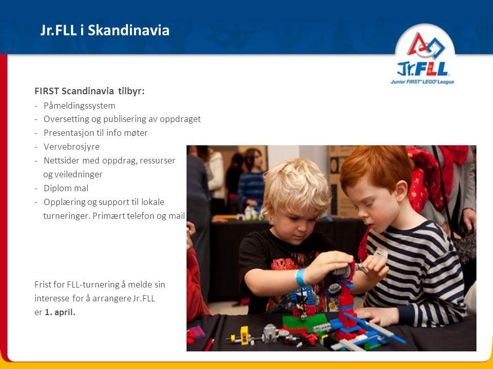 Jr.FLL i Skandinavia FIRST Scandinavia tilbyr: Påmeldingssystem
