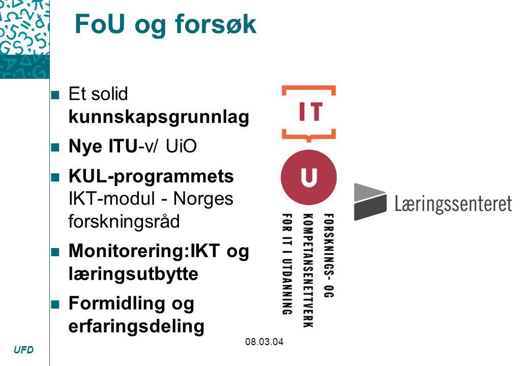FoU og forsøk Et solid kunnskapsgrunnlag Nye ITU-v/ UiO