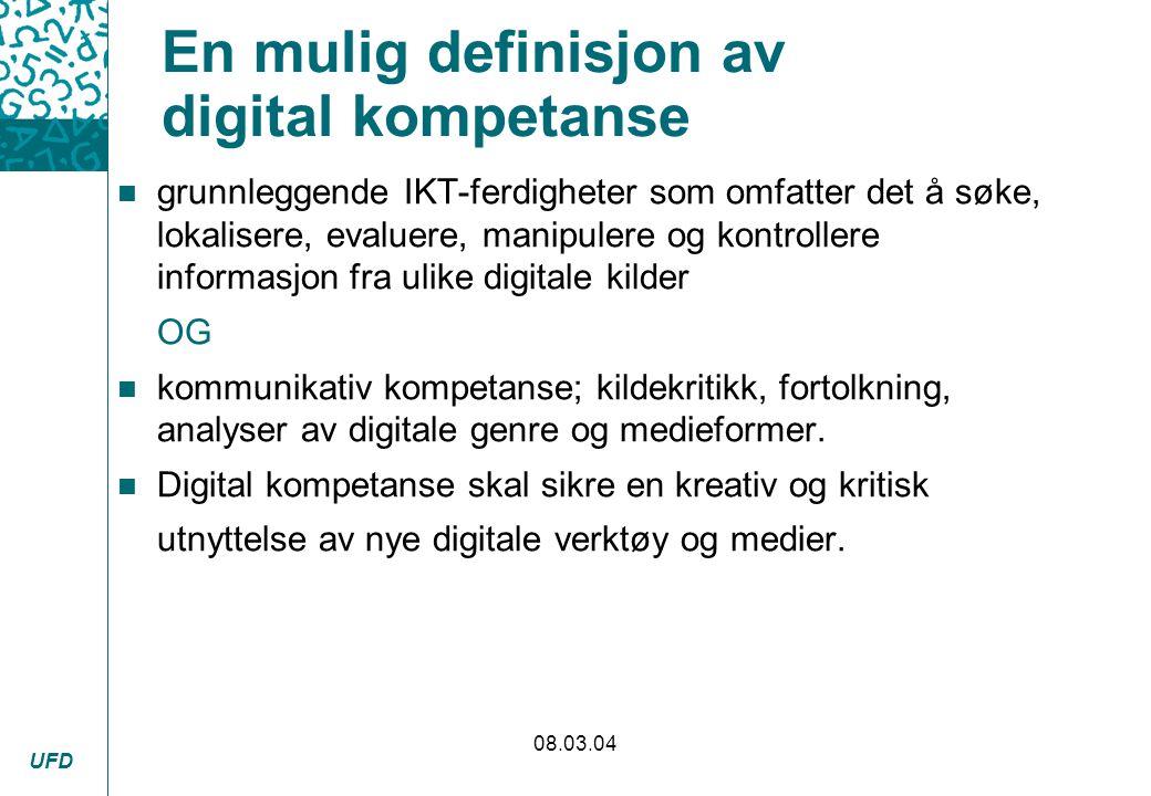 En mulig definisjon av digital kompetanse