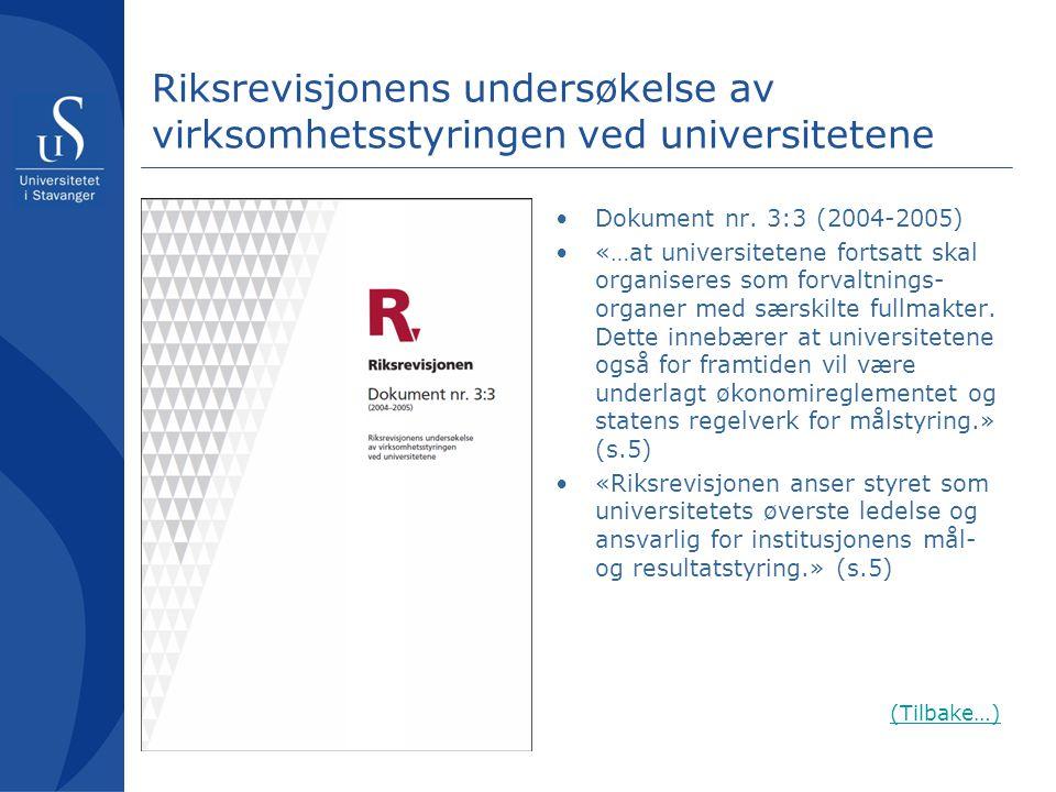 Riksrevisjonens undersøkelse av virksomhetsstyringen ved universitetene