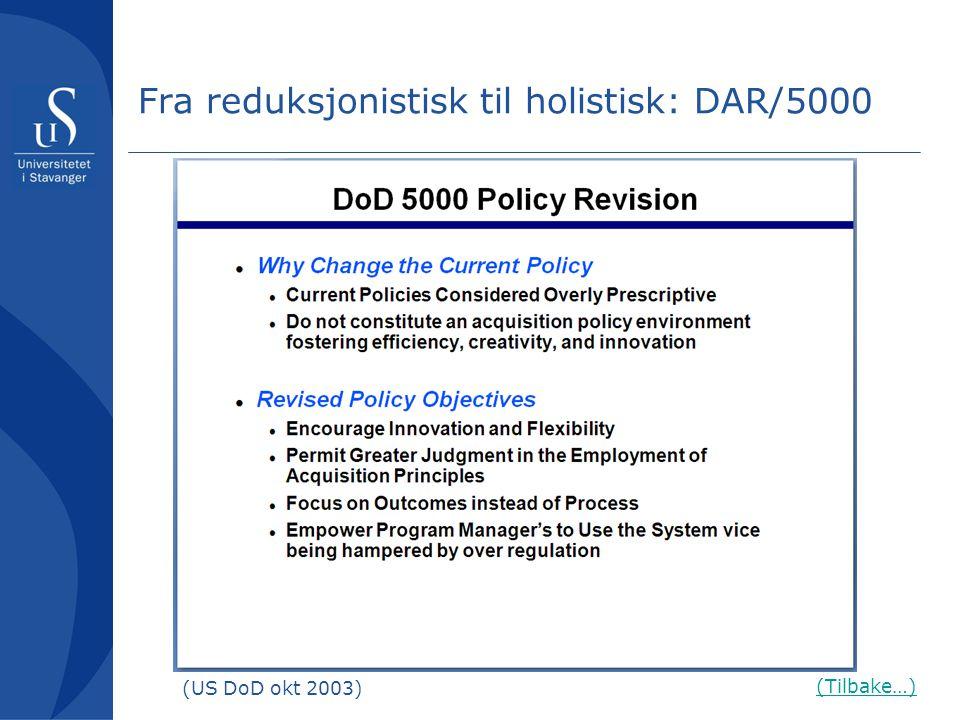 Fra reduksjonistisk til holistisk: DAR/5000