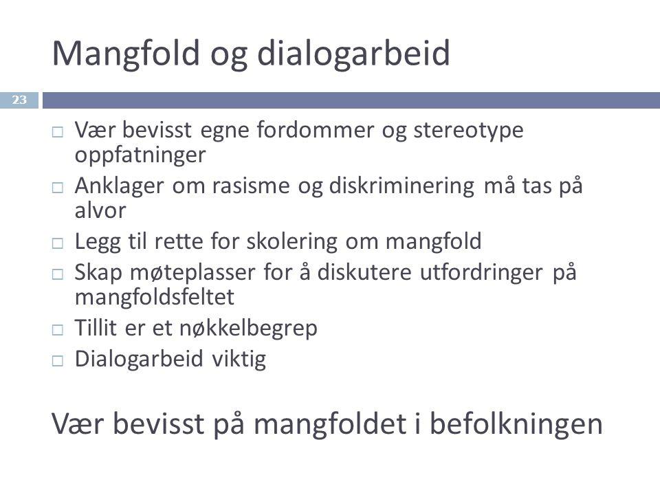 Mangfold og dialogarbeid