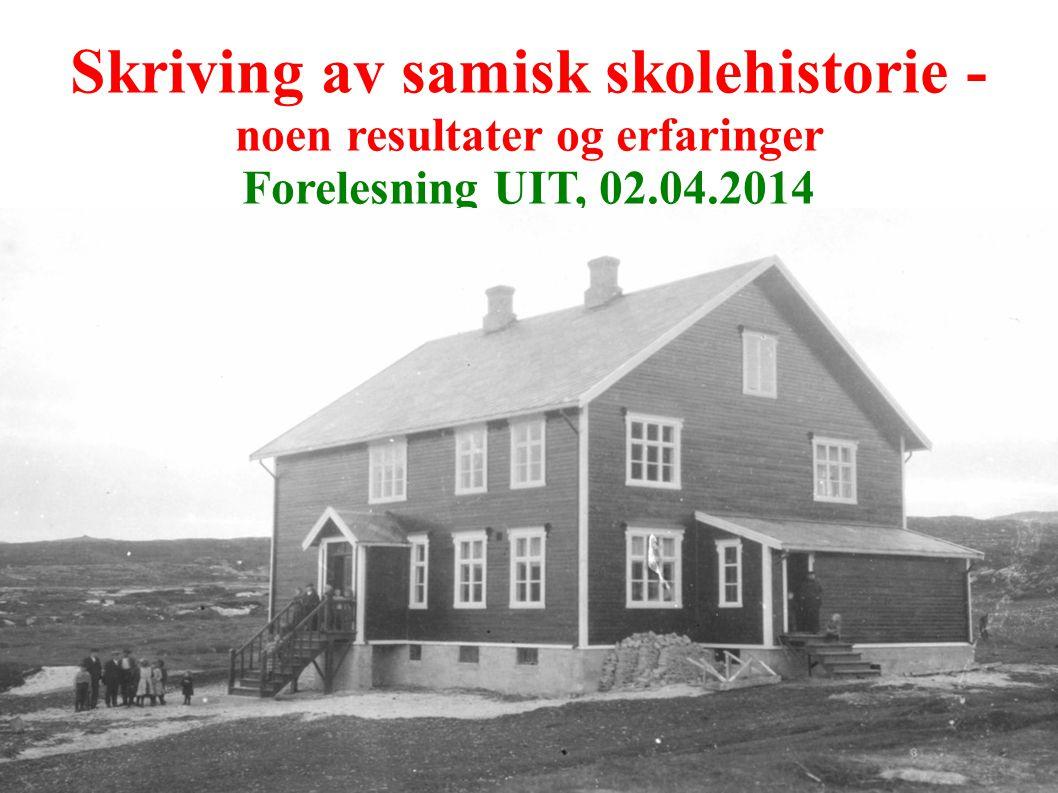 Skriving av samisk skolehistorie - noen resultater og erfaringer